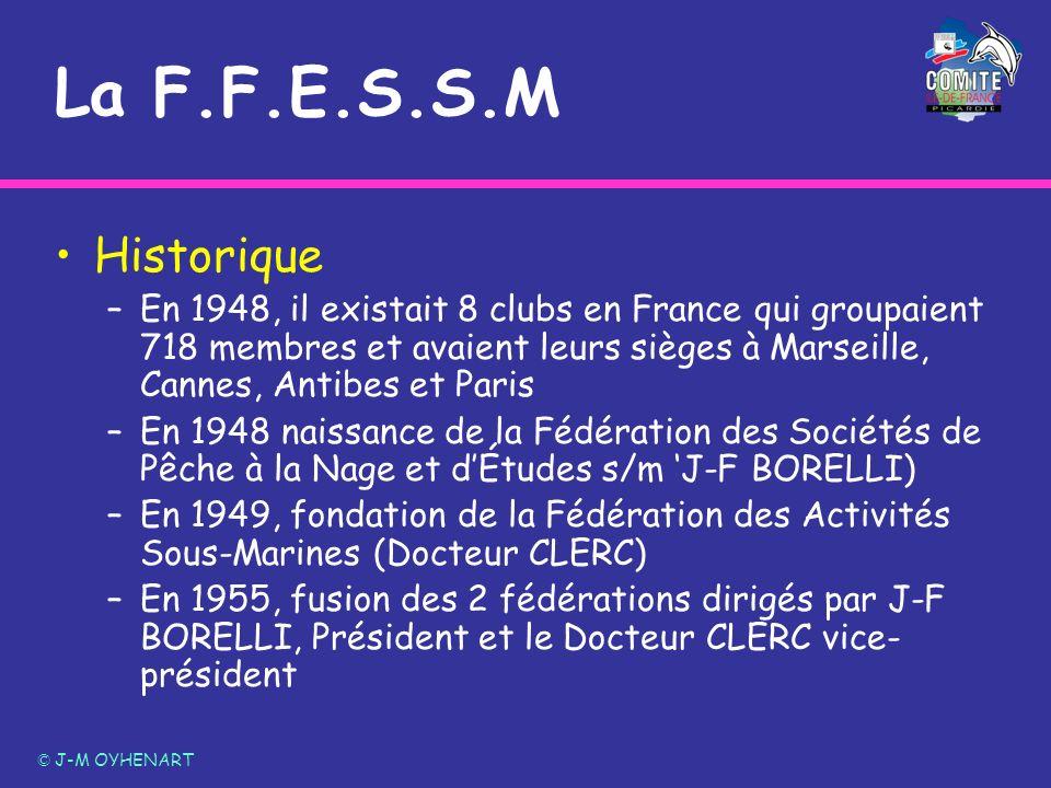 La F.F.E.S.S.M Historique –En 1948, il existait 8 clubs en France qui groupaient 718 membres et avaient leurs sièges à Marseille, Cannes, Antibes et P