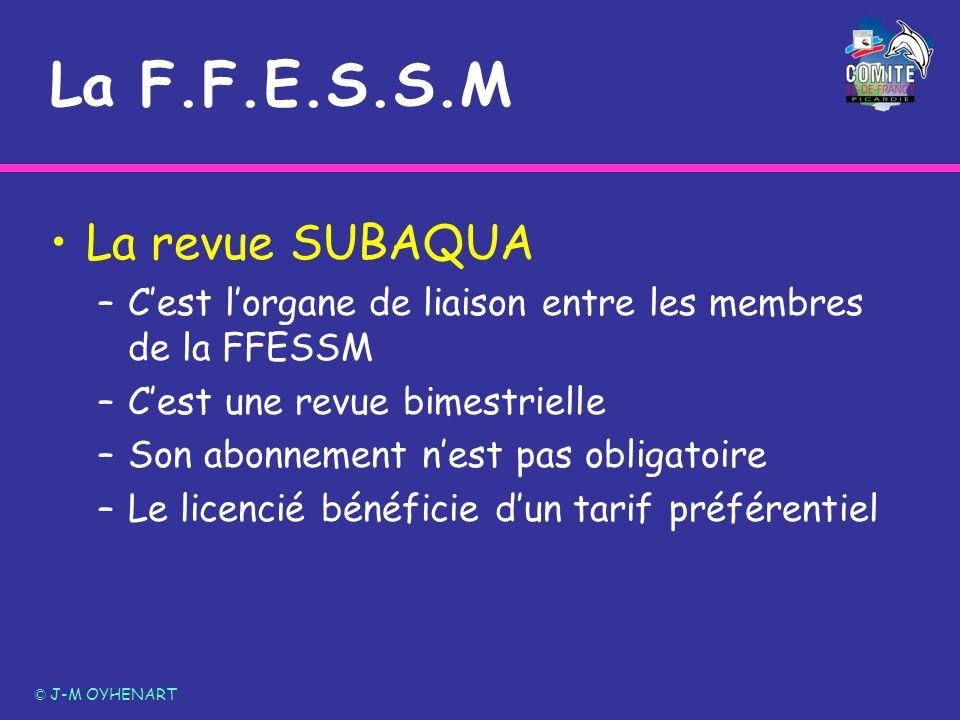 La F.F.E.S.S.M La revue SUBAQUA –Cest lorgane de liaison entre les membres de la FFESSM –Cest une revue bimestrielle –Son abonnement nest pas obligato