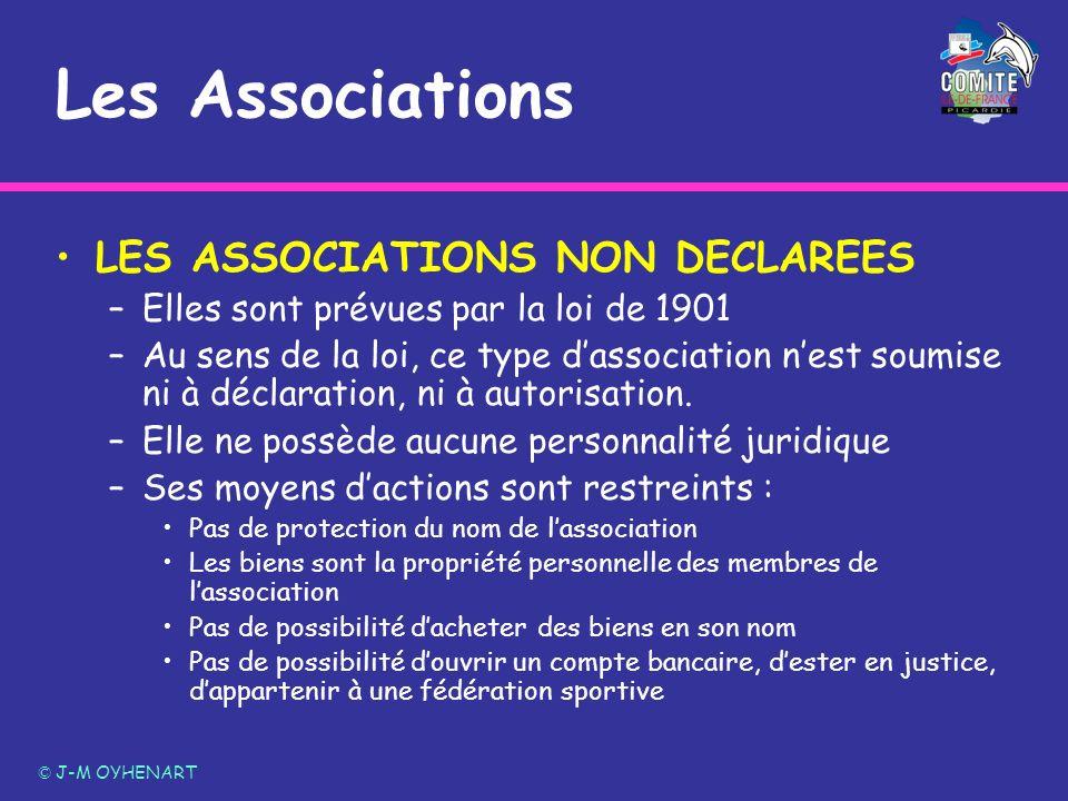 LES ASSOCIATIONS NON DECLAREES –Elles sont prévues par la loi de 1901 –Au sens de la loi, ce type dassociation nest soumise ni à déclaration, ni à aut