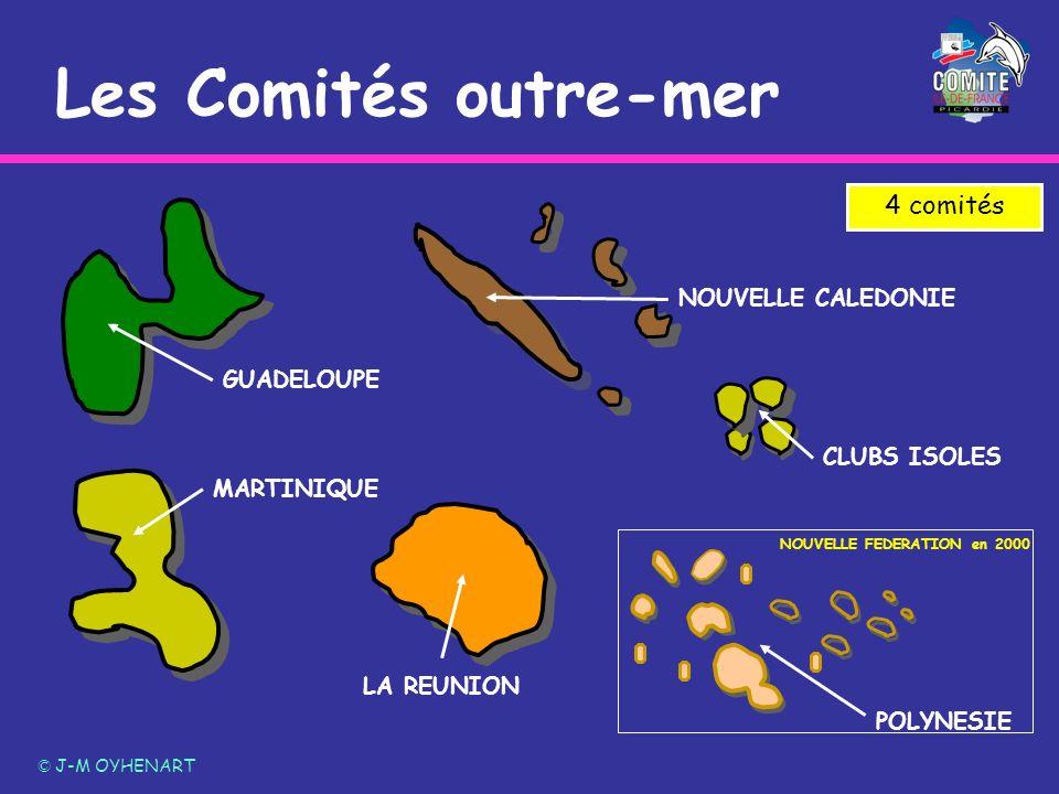 Les Comités outre-mer © J-M OYHENART MARTINIQUE GUADELOUPE CLUBS ISOLES POLYNESIE 4 comités LA REUNION NOUVELLE FEDERATION en 2000 NOUVELLE CALEDONIE