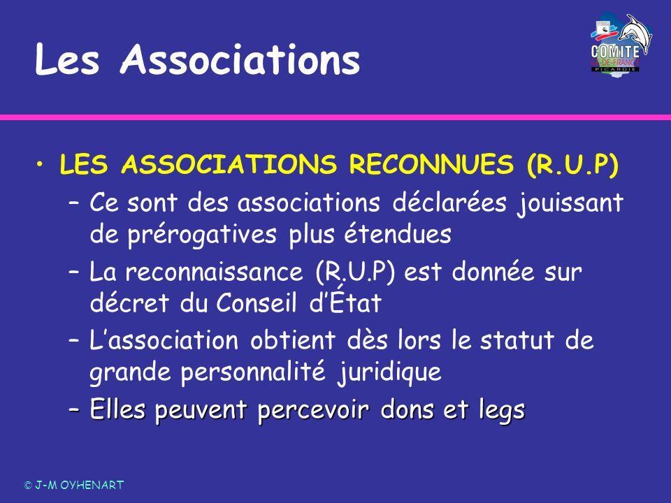 LES ASSOCIATIONS RECONNUES (R.U.P) –Ce sont des associations déclarées jouissant de prérogatives plus étendues –La reconnaissance (R.U.P) est donnée s