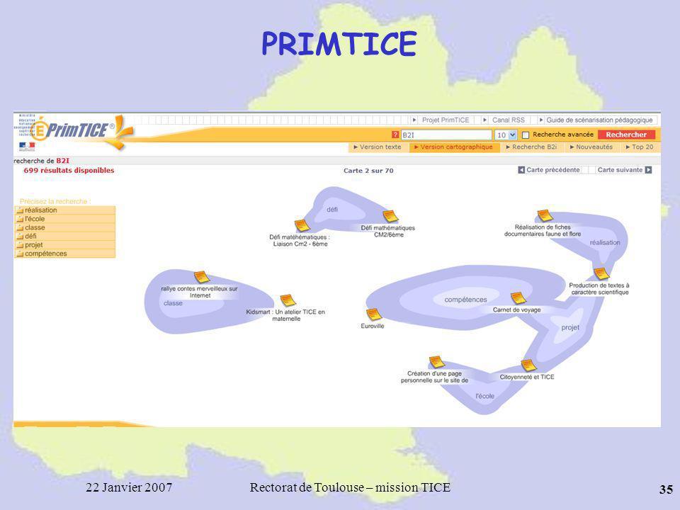 22 Janvier 2007Rectorat de Toulouse – mission TICE 35 PRIMTICE