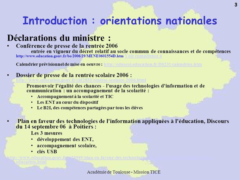Académie de Toulouse - Mission TICE 34 C2i Niveau 1: –Généralisation en cours –Forte demande de la part des étudiants –Réponse « variée » du côté des universités –Pb des « autres » publics (enseignants déjà en poste) http://www2.educnet.education.fr/sections/formation/certification/c2i-etud/ Niveau 2 « Enseignant » –Circulaire BO du 14 septembre http://www.education.gouv.fr/bo/2006/33/MENT0602067C.htm Totale généralisation IUFM « établissement certificateur » Un référentiel national Évaluation et validation des compétences tout au long de l année, ensemble des disciplines et des formateurs concernés