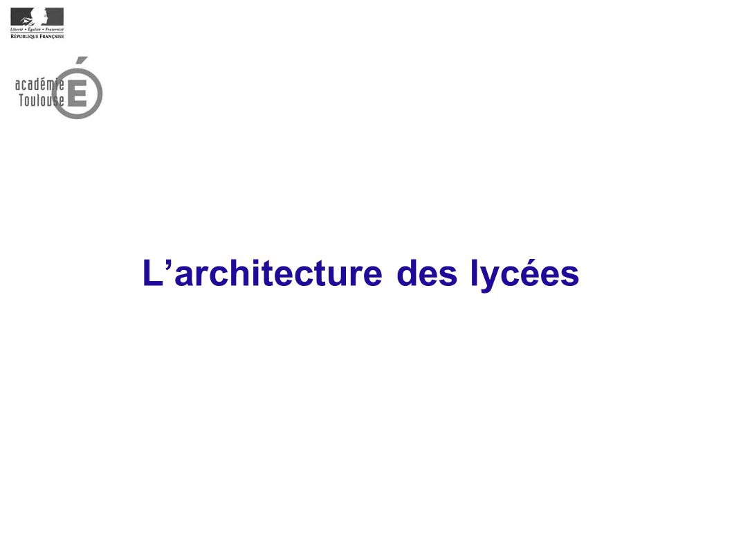 Larchitecture des lycées