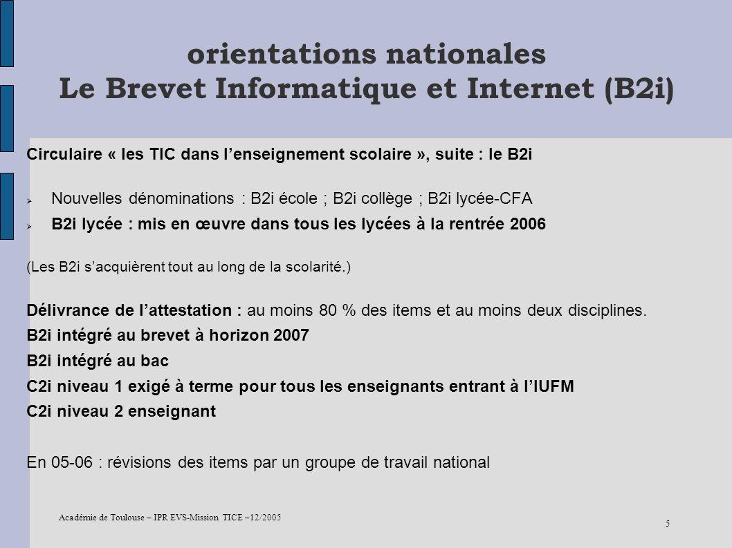 Académie de Toulouse – IPR EVS-Mission TICE –12/2005 6 Orientations nationales laccès aux ressources en ligne Opération ENS3 – Dotation ministérielle pour labonnement à des ressources en ligne en 2005-2006 133 établissements bénéficiaires dans lacadémie : - Les établissements déjà inscrits dans lopération ENS2 (56 établissements) - Les établissements expérimentaux ENT - Les établissements qui bénéficient dune aide de la collectivité locale : - 4 collèges du 46 - Tous les collèges du 81 (29 collèges) - Tous les collèges du 65 (20 collèges) - Tous les collèges du 32 (21 collèges) : classes de troisième