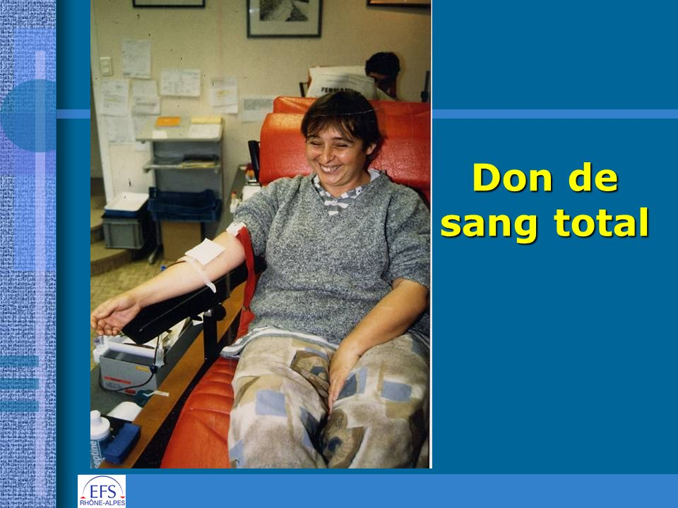 Don de sang total