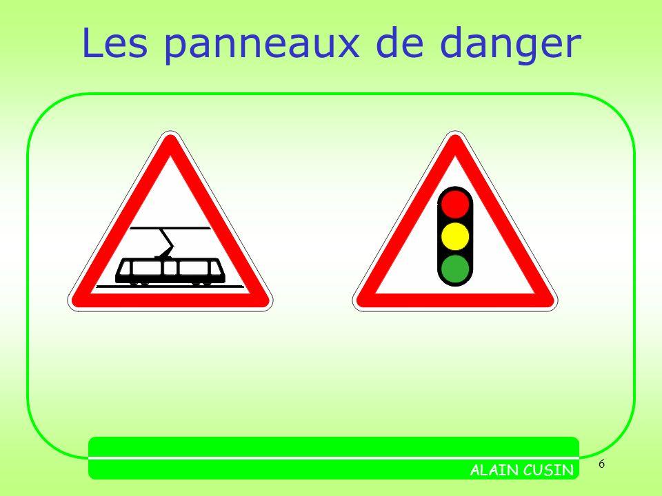 6 Les panneaux de danger ALAIN CUSIN