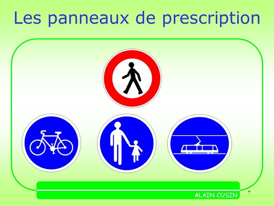 7 Les panneaux de prescription ALAIN CUSIN