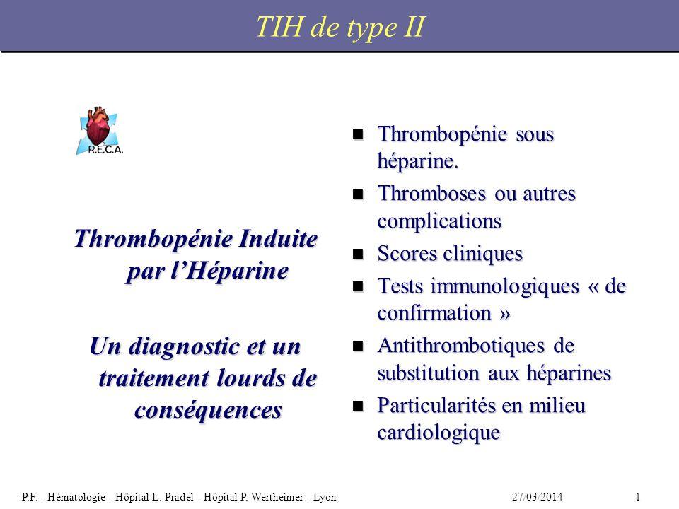 227/03/2014P.F.- Hématologie - Hôpital L. Pradel - Hôpital P.