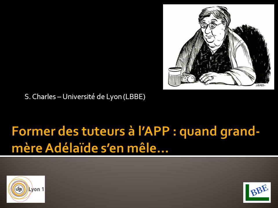 S. Charles – Université de Lyon (LBBE)
