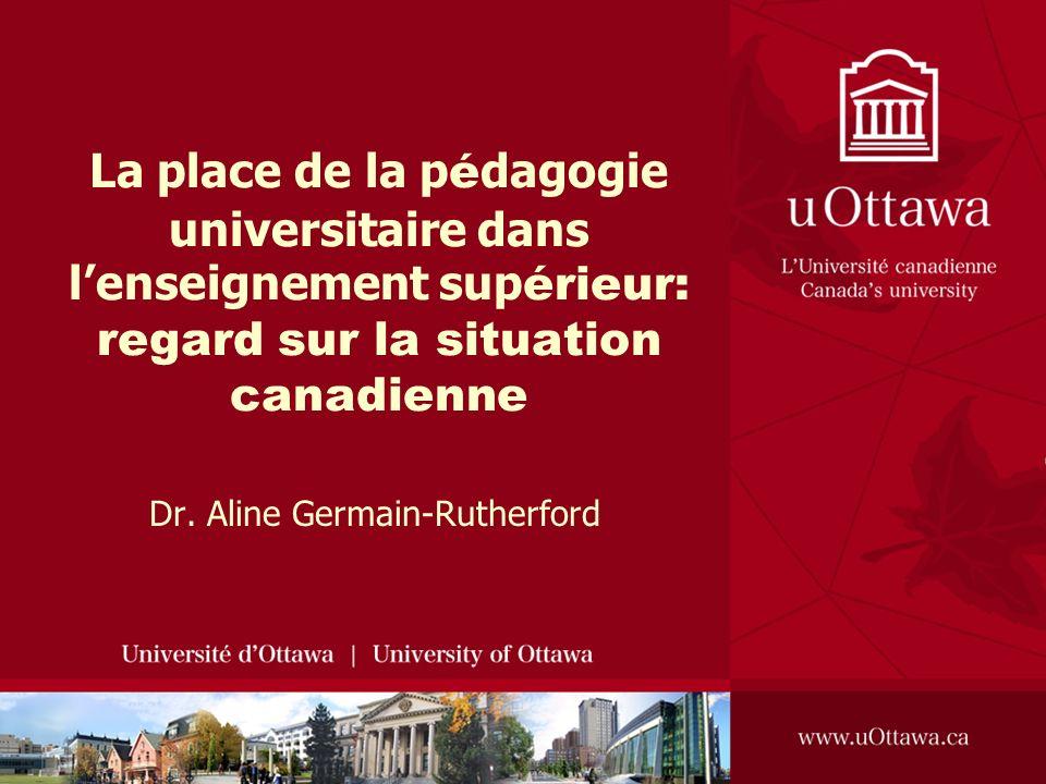 La place de la p é dagogie universitaire dans lenseignement sup érieur: regard sur la situation canadienne Dr.