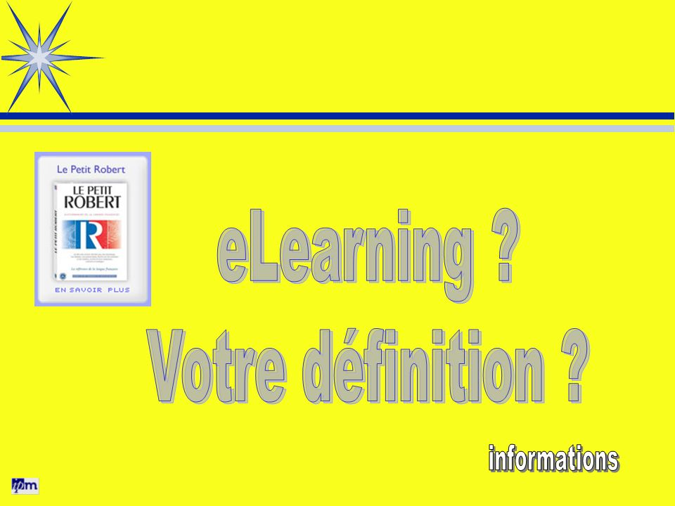 Mode proactif Cours « eLearning comme apprenant... » ExercicesParcours Pédagogique