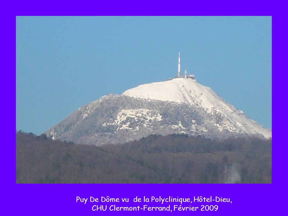 Puy De Dôme vu de la Polyclinique, Hôtel-Dieu, CHU Clermont-Ferrand, Février 2009