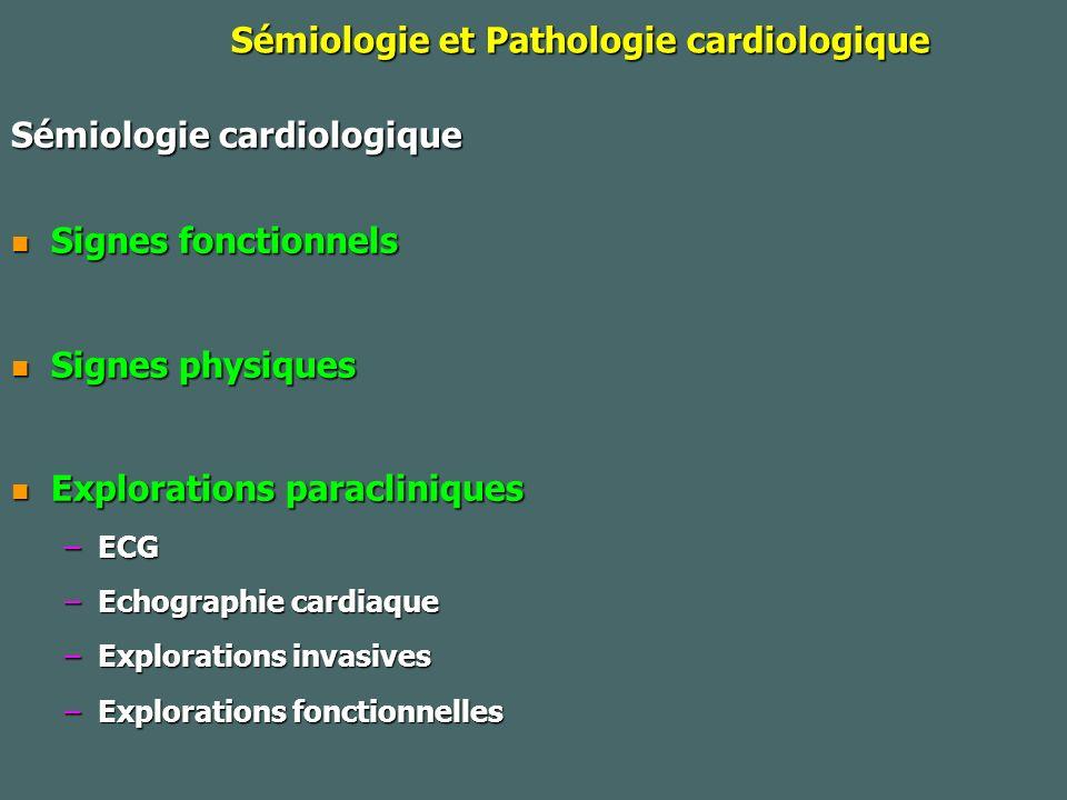 Sémiologie cardiaque Signes fonctionnels : Dyspnée : intensité (échelle), circonstances déclenchantes ou soulageant (position…), chronologie (aiguë/chronique ; rythme) – –Pathologie cardiaque (insuffisance cardiaque) – –Pathologie vasculaire (embolie pulmonaire) – –Pathologie pulmonaires : atteinte des voies aériennes, du parenchyme pulmonaire ou de la paroi – –Autres : anémie Douleurs thoraciques : cf infarctus Circonstances dapparition, siège, type, intensité, irradiation, facteurs favorisants, signes associés