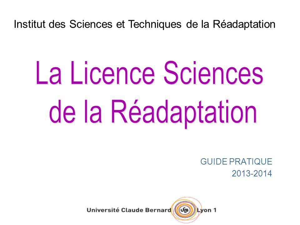 GUIDE PRATIQUE 2013-2014 Institut des Sciences et Techniques de la Réadaptation