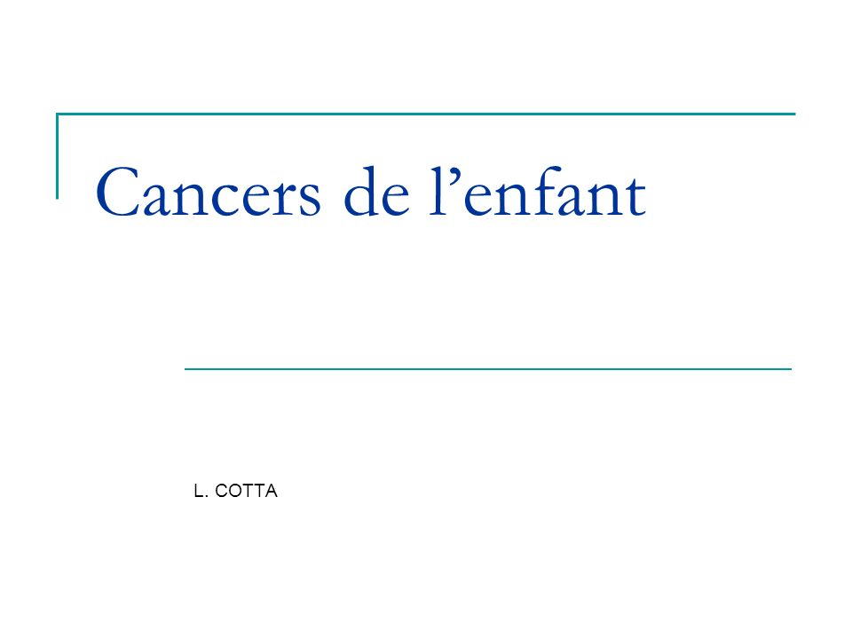 Cancers de lenfant L. COTTA