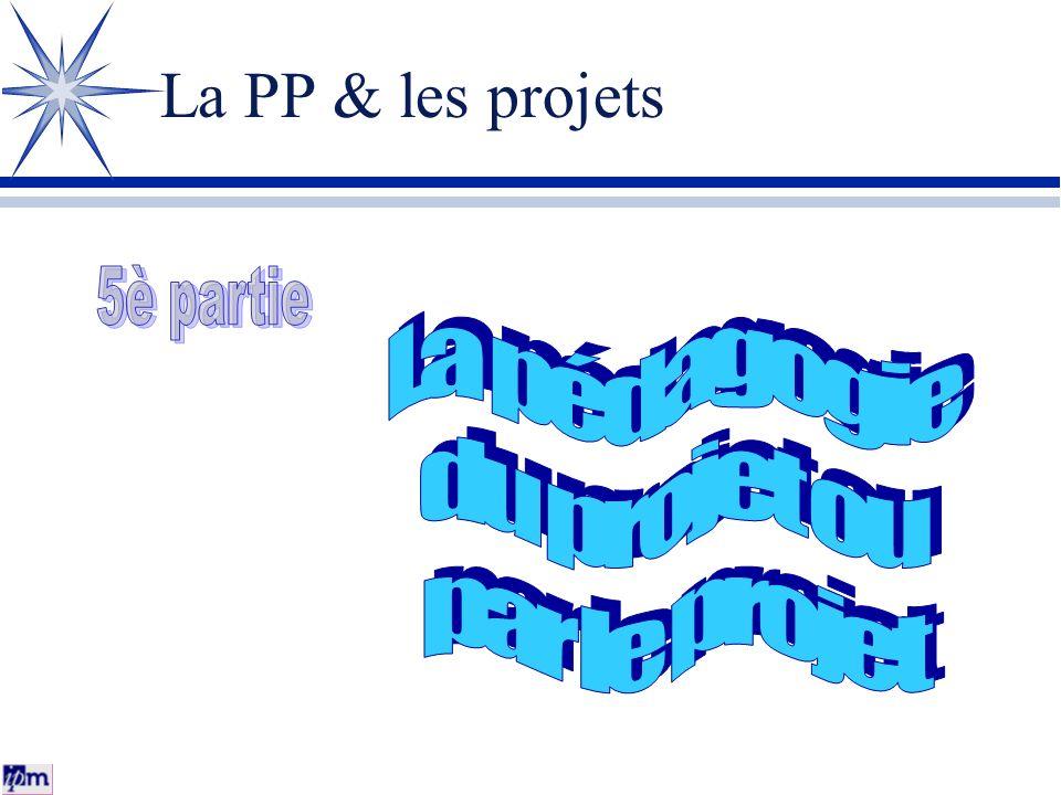 La PP & les projets