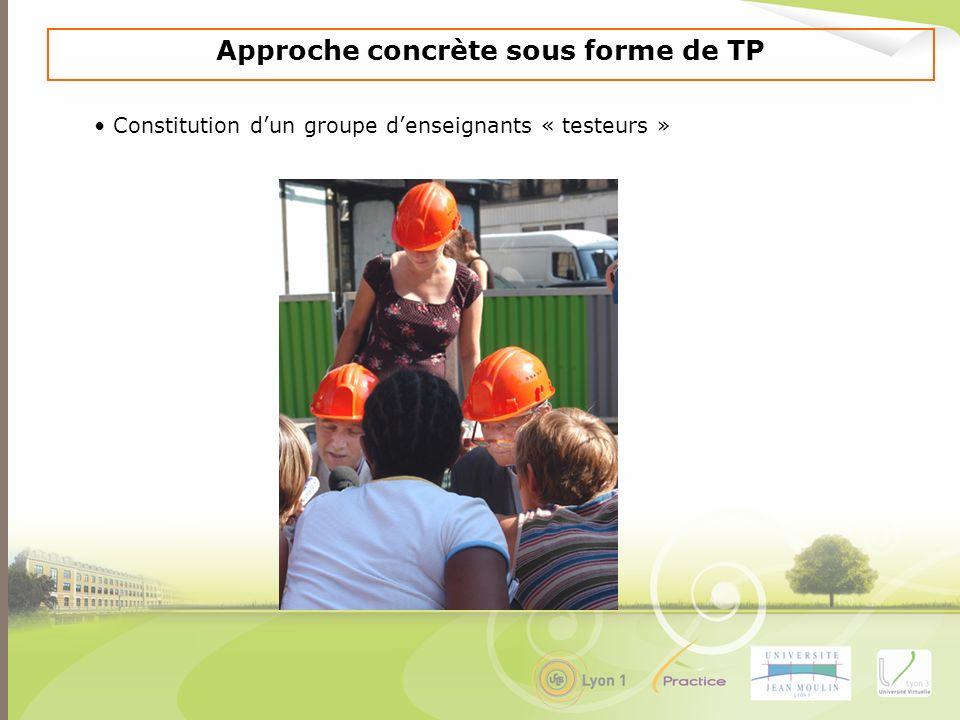 Approche concrète sous forme de TP Constitution dun groupe denseignants « testeurs »