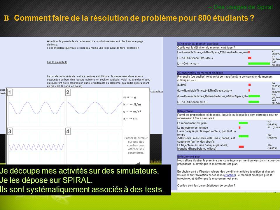 B- Comment faire de la résolution de problème pour 800 étudiants .