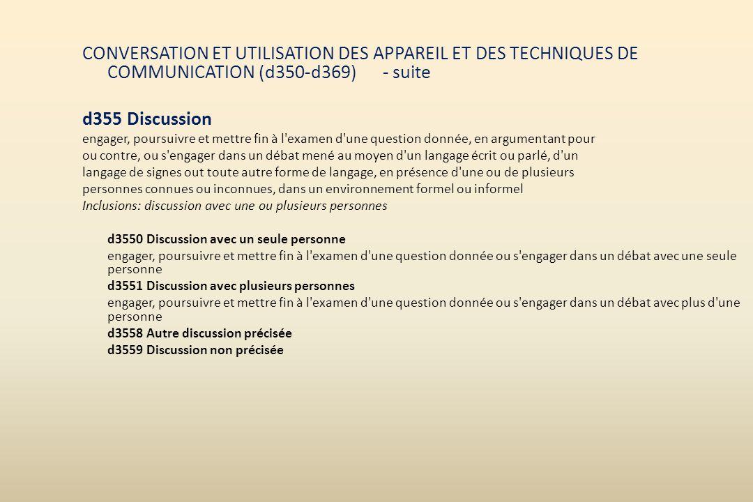 CONVERSATION ET UTILISATION DES APPAREIL ET DES TECHNIQUES DE COMMUNICATION (d350-d369) - suite d355 Discussion engager, poursuivre et mettre fin à l'