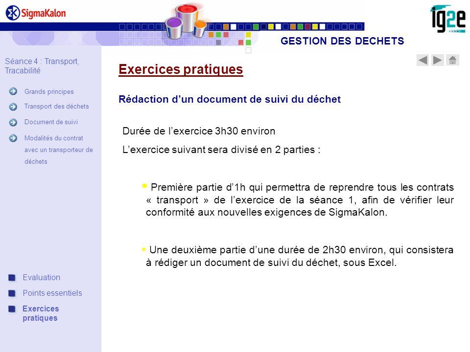 Rédaction dun document de suivi du déchet Durée de lexercice 3h30 environ Lexercice suivant sera divisé en 2 parties : Première partie d1h qui permett
