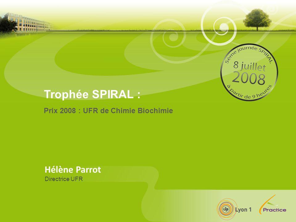 5 ème Journée SPIRAL - Mardi 8 Juillet 2008 - Université Lyon 3 Manufacture des Tabacs % de Spiraliens par UFR 2007-2008 Hélène Parrot Directrice UFR Chimie Biochimie Nom de la Composante Nb dinscrits Nb d utilisateurs (Spiral) UFR Chimie et Biochimie 1033 923 89,40% I.U.T.