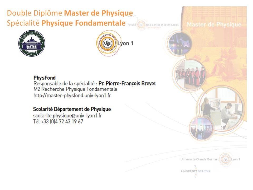 Double Diplôme Master de Physique Spécialité Physique Fondamentale