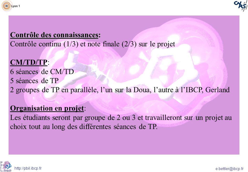 e.bettler@ibcp.fr http://pbil.ibcp.fr Plus de détails sur: http://spiral.univ-lyon1.fr