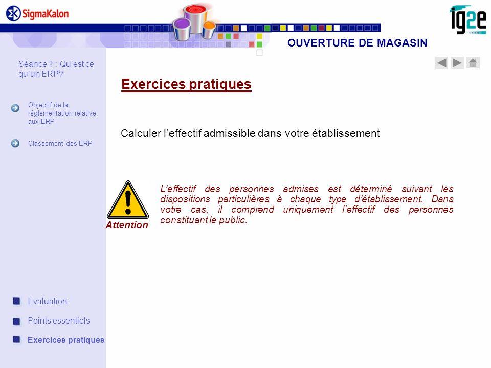 OUVERTURE DE MAGASIN Exercices pratiques Principe de calcul de leffectif : 1.