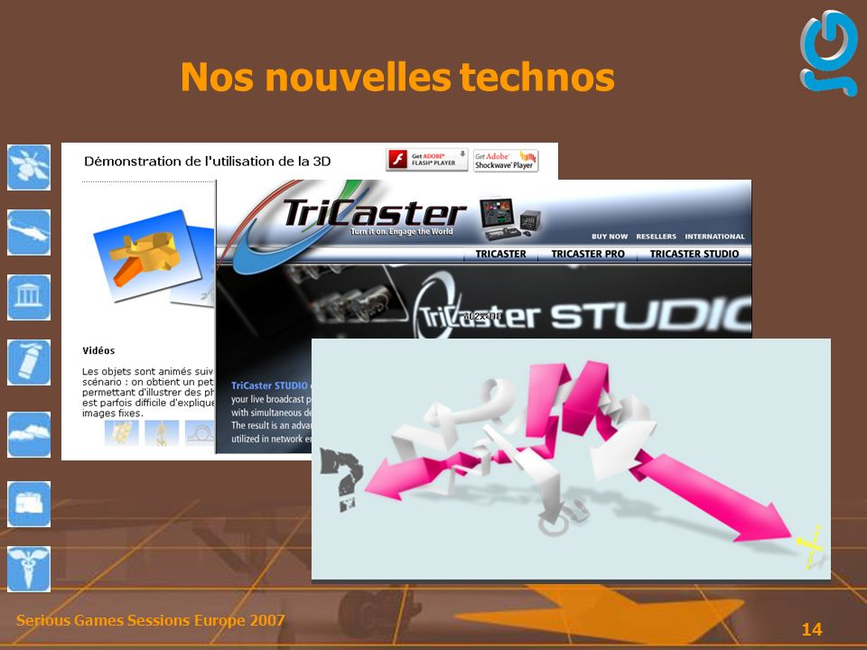 Serious Games Sessions Europe Nos nouvelles technos
