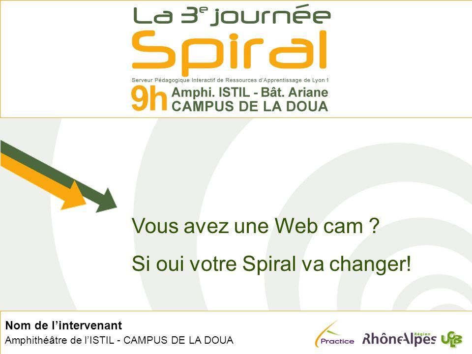 2 12 juillet 2006 – Batier Christophe Vous avez une Web cam .