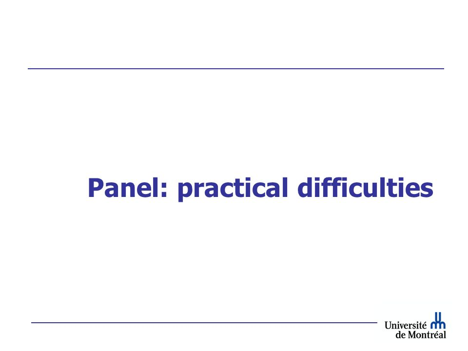 Panel: practical difficulties