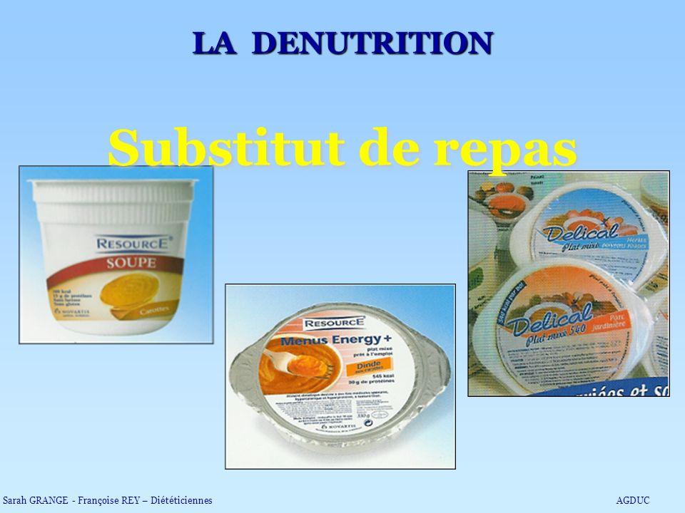 Substitut de repas LA DENUTRITION Sarah GRANGE - Françoise REY – DiététiciennesAGDUC