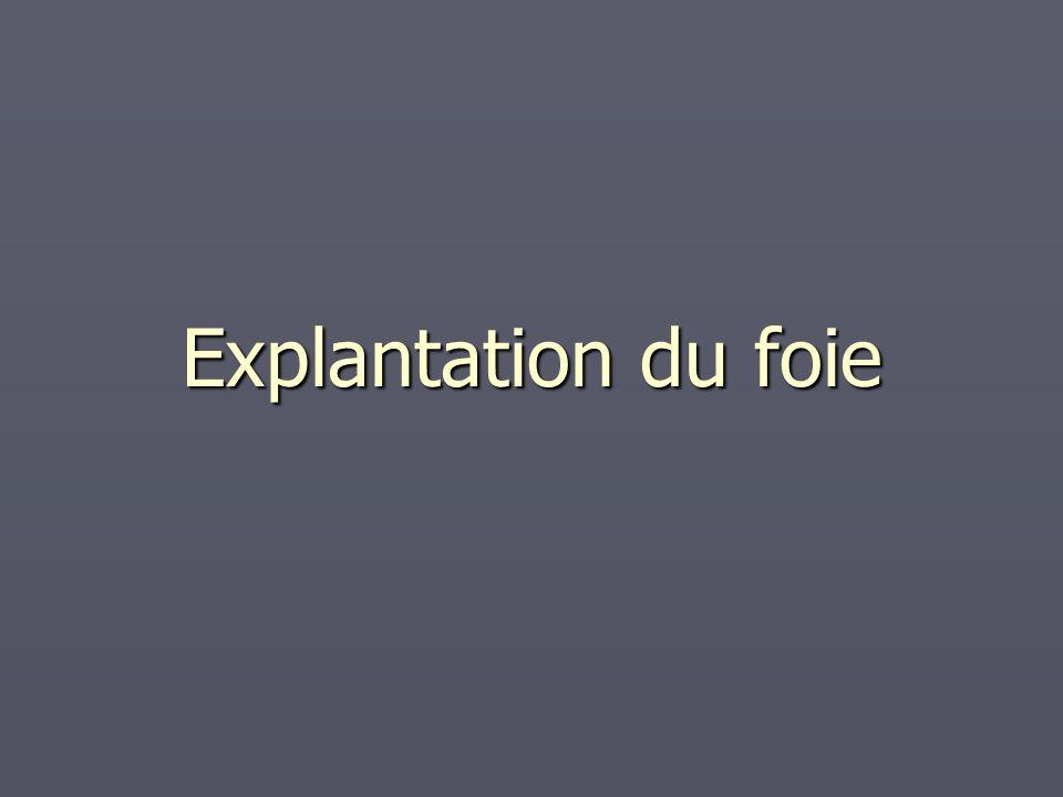 Explantation du foie