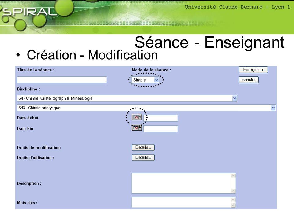 Création - Modification Séance - Enseignant