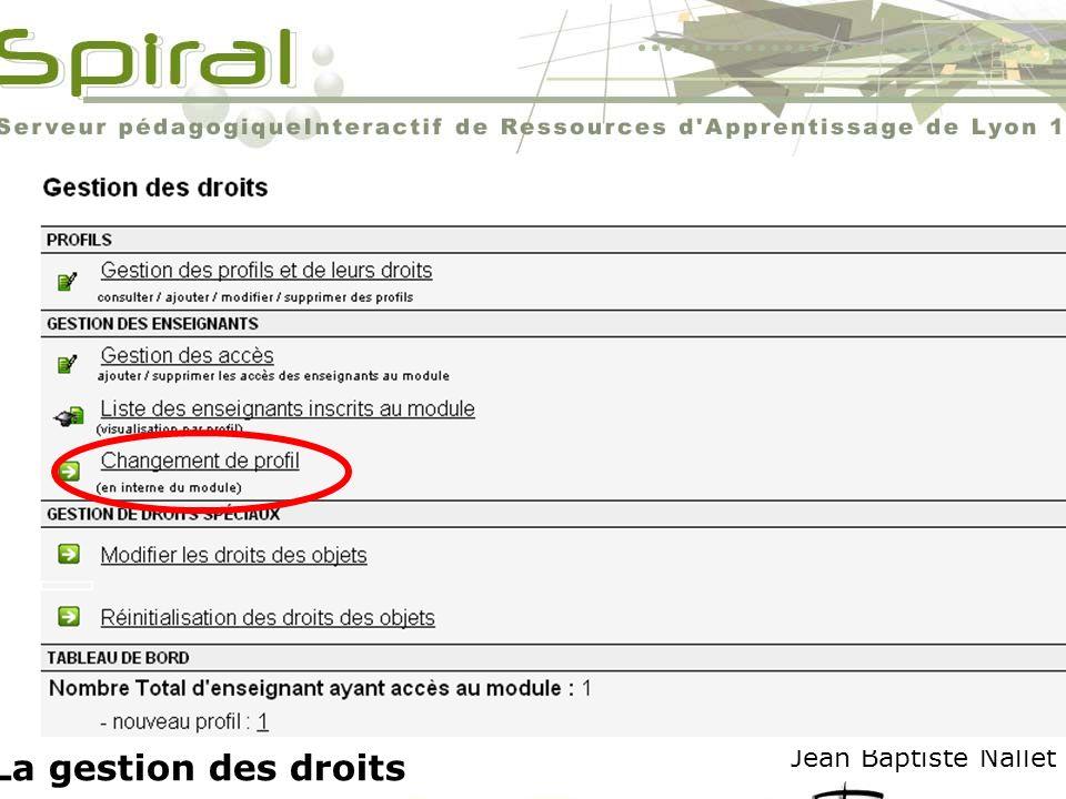 Jean Baptiste Nallet La gestion des droits
