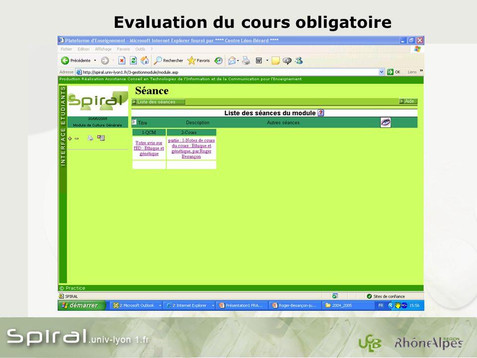 Evaluation du cours obligatoire