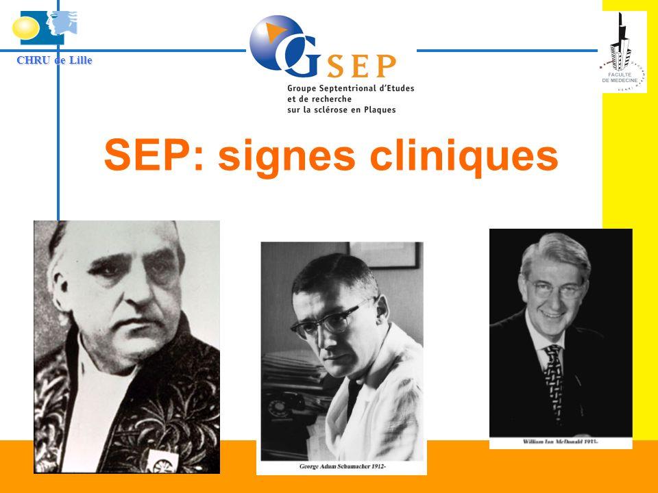 SEP: signes cliniques CHRU de Lille