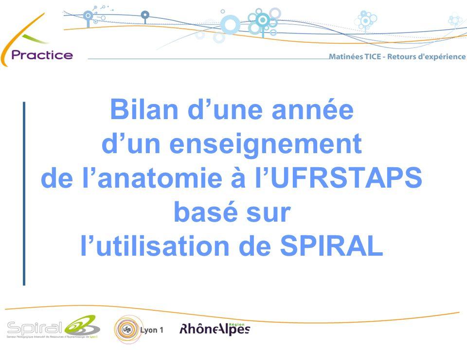 Bilan dune année dun enseignement de lanatomie à lUFRSTAPS basé sur lutilisation de SPIRAL