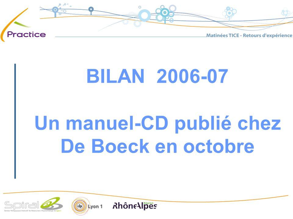 BILAN 2006-07 Un manuel-CD publié chez De Boeck en octobre