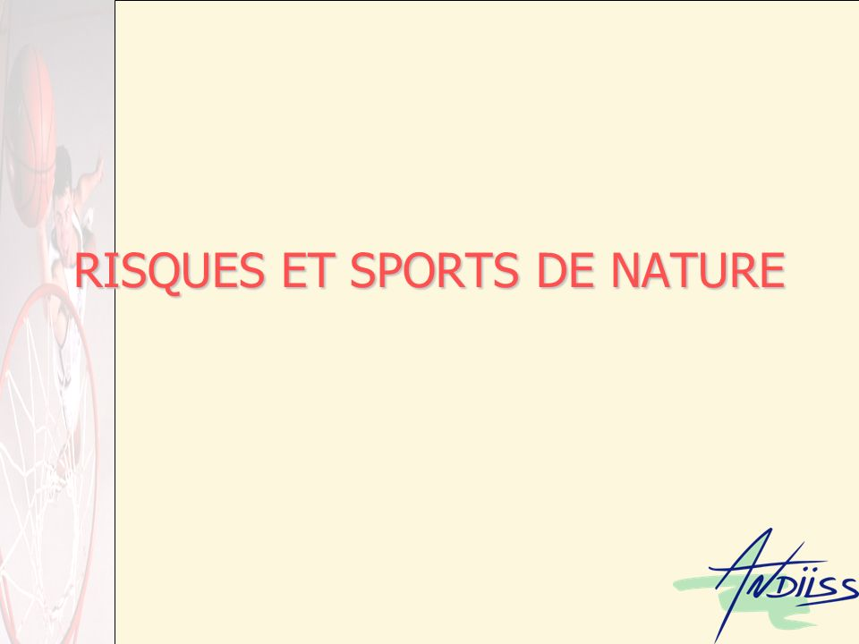 RISQUES ET SPORTS DE NATURE