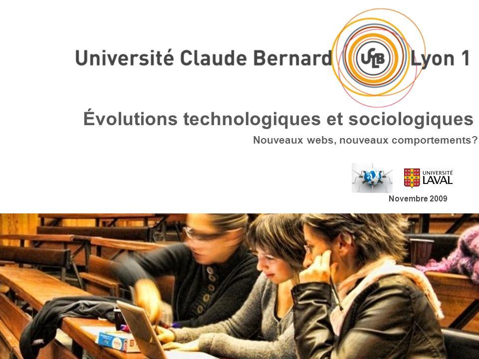 Évolutions technologiques et sociologiques Novembre 2009 Nouveaux webs, nouveaux comportements