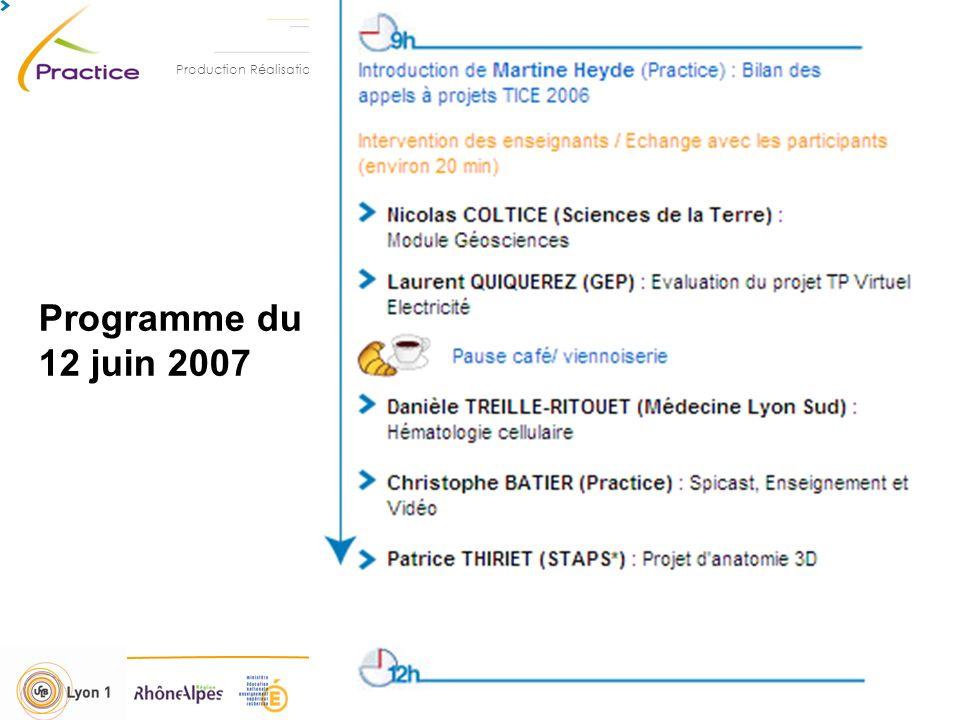 Production Réalisation Assistance Conseil en Technologies de lInformation et de la Communication pour lEnseignement 12 et 14 juin 2007 - M.