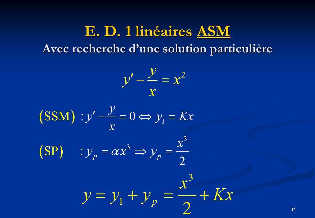 11 E. D. 1 linéaires ASM Avec recherche dune solution particulière