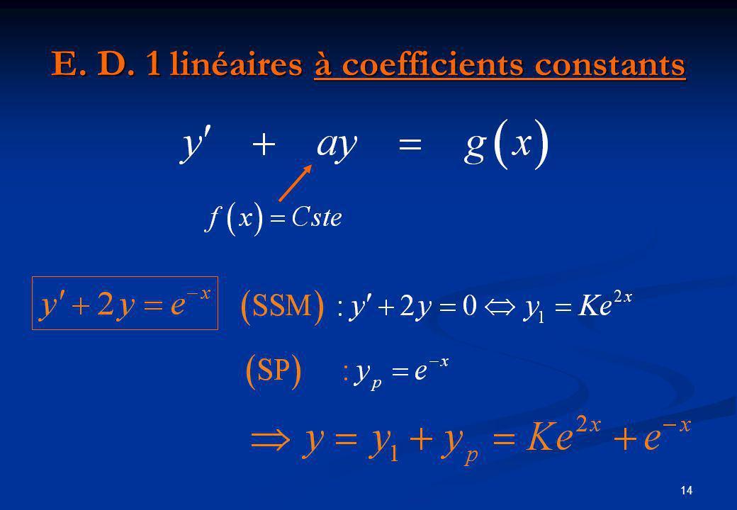14 E. D. 1 linéaires à coefficients constants