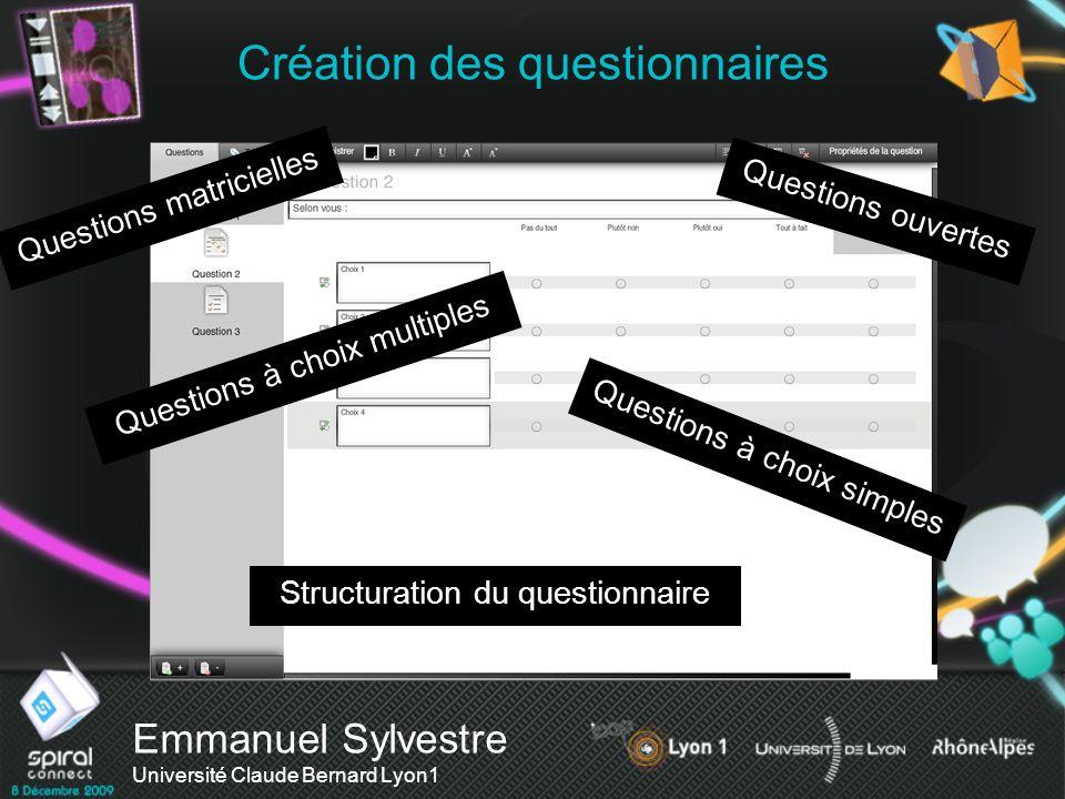 Création des questionnaires Questions matricielles Questions ouvertes Questions à choix multiples Questions à choix simples Structuration du questionn