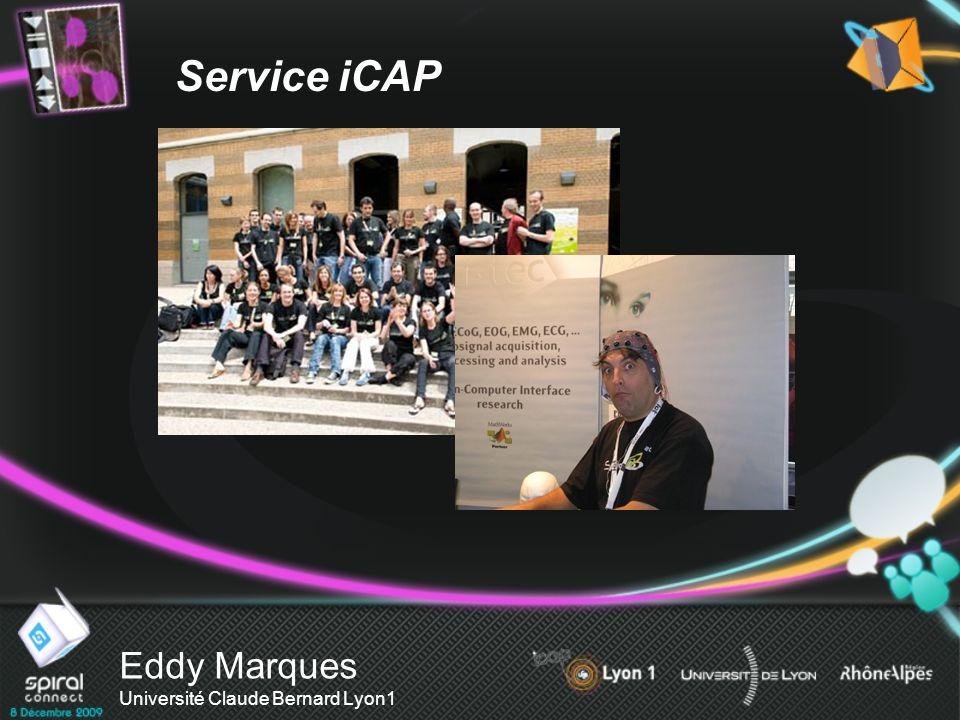 Eddy Marques Université Claude Bernard Lyon1 Service iCAP