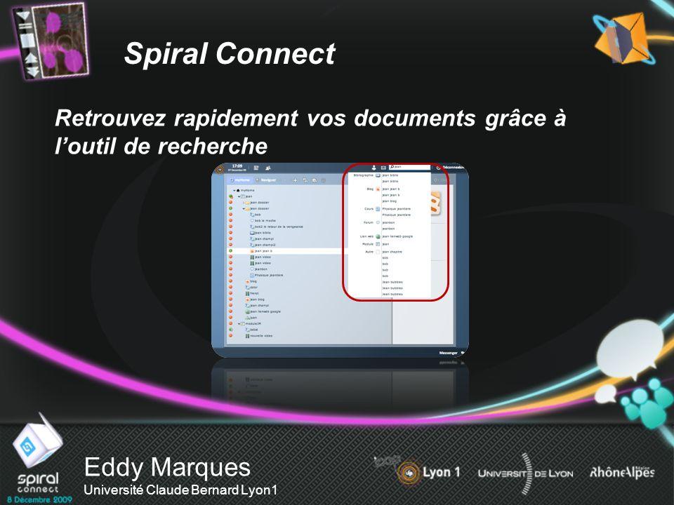 Eddy Marques Université Claude Bernard Lyon1 Retrouvez rapidement vos documents grâce à loutil de recherche Spiral Connect