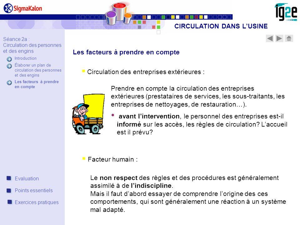 Circulation des entreprises extérieures : Prendre en compte la circulation des entreprises extérieures (prestataires de services, les sous-traitants,