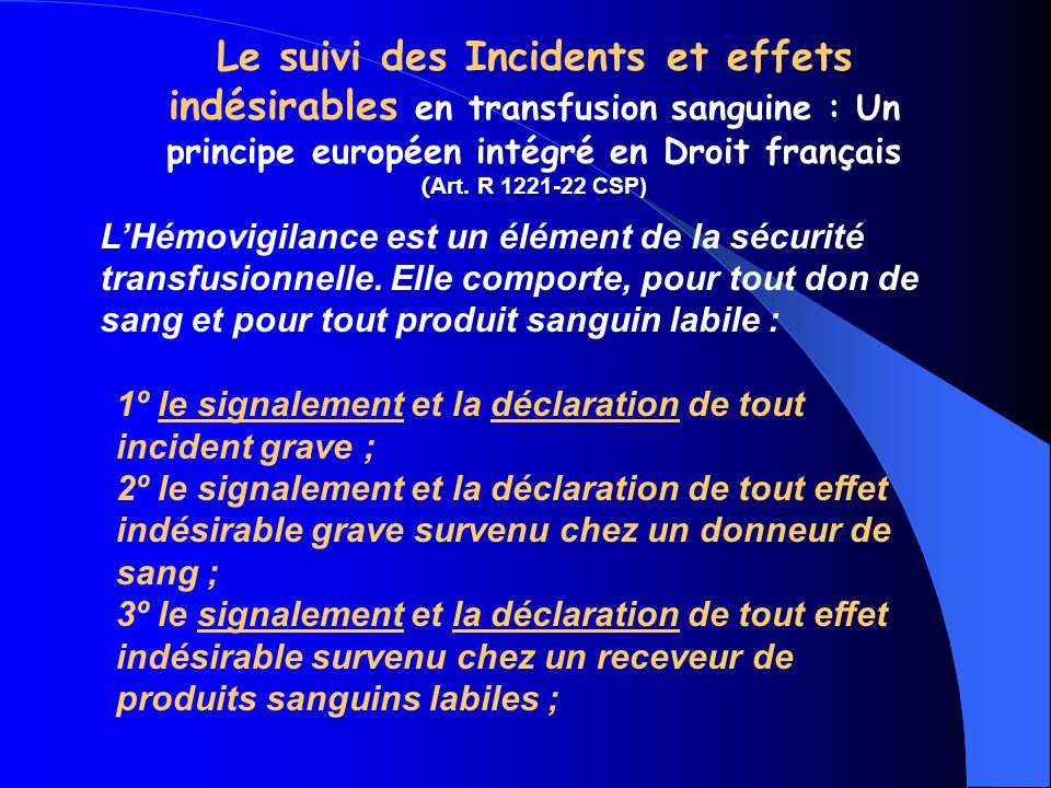 Le suivi des Incidents et effets indésirables en transfusion sanguine : Un principe européen intégré en Droit français ( Art.